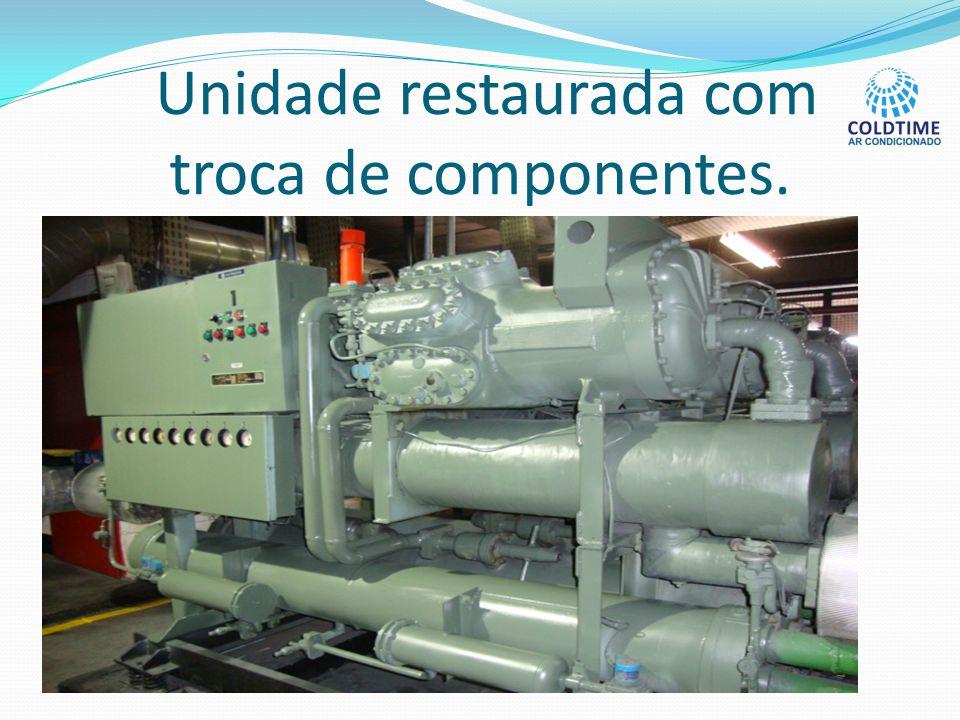 Unidade restaurada com troca de componentes.