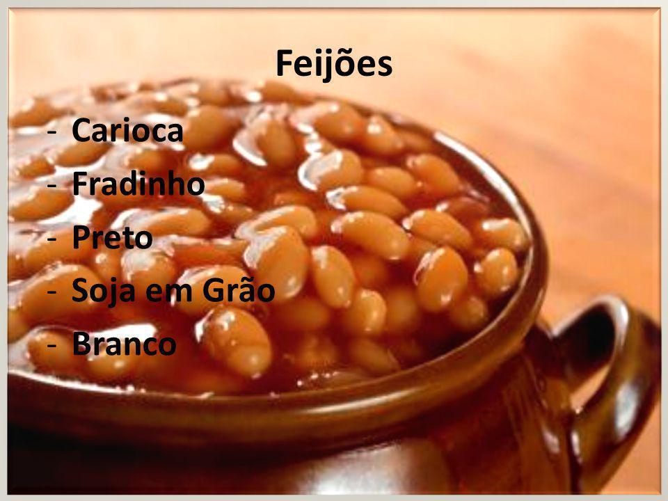 Feijões -Carioca -Fradinho -Preto -Soja em Grão -Branco