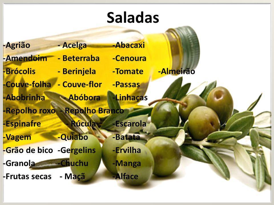 -Agrião- Acelga -Abacaxi -Amendoim - Beterraba-Cenoura -Brócolis- Berinjela-Tomate -Couve-folha- Couve-flor-Passas -Abobrinha - Abóbora-Linhaças -Repo