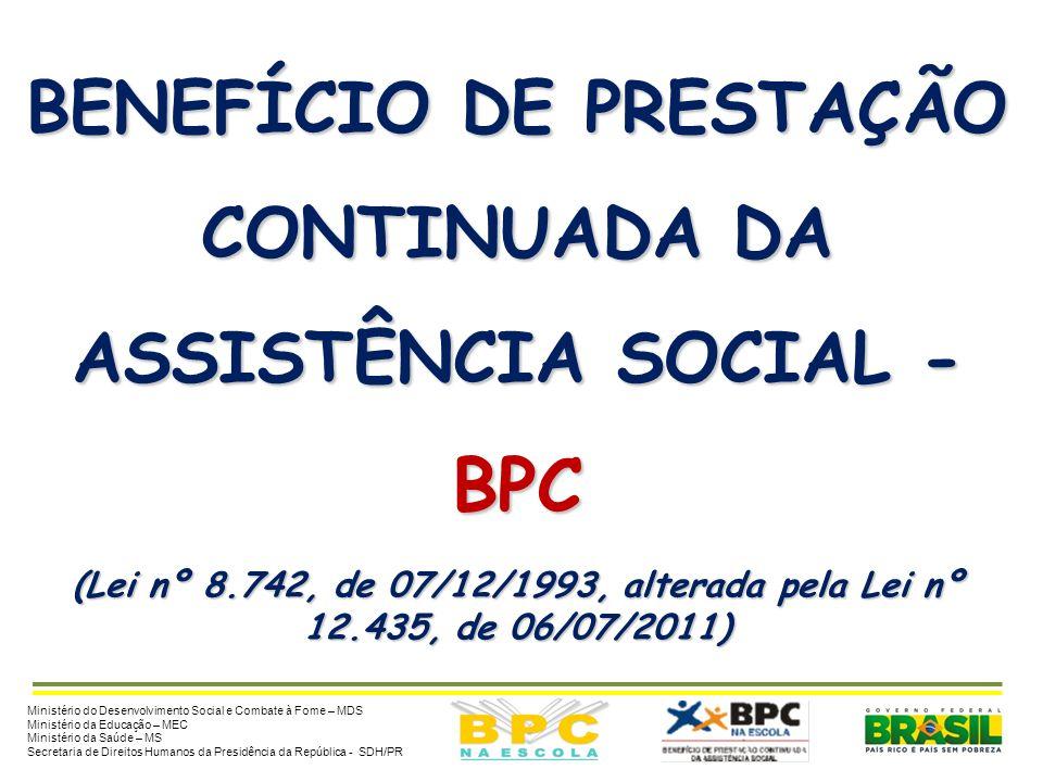 Seminário de Formação Intersetorial dos Grupos Gestores Locais e Técnicos do Programa BPC na Escola Painel sobre o Programa BPC na Escola Maceió/AL, 2