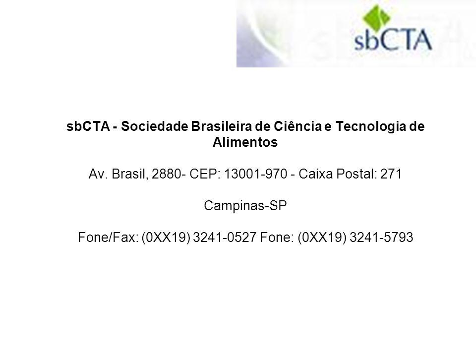 ISSN 0101-2061 versão impressa Publicação de Sociedade Brasileira de Ciência e Tecnologia de Alimentos Missão Publicar artigos e comunicações científicas na área de alimentos.