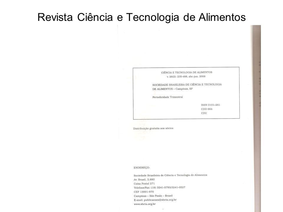 ASSINATURAS A versão em cd ou cd + impressa (ISSN 0101-2061) da Ciência e Tecnologia de Alimentos é distribuída gratuitamente aos sócios da Sociedade Brasileira de Ciência e Tecnologia de Alimentos.Os valores da assinatura anual para a versão em cd da revista são:•Brasil: R$ 130,00 •Outros países: R$ 260,00 Os valores da assinatura anual para a versão em cd + impressa são:•Brasil: R$ 180,00 •Outros países: R$ 310,00 Exemplares avulsos podem ser adquiridos aos preços:•Brasil: R$ 40,00 •Outros países: R$ 80,00 Pedidos e reclamações de não recebimento da revista devem ser encaminhados à secretaria da SBCTA no endereço abaixo.