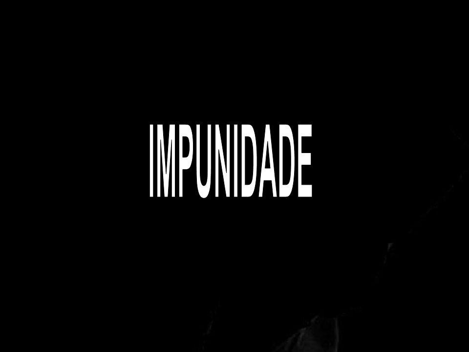 IMPUNIDADE
