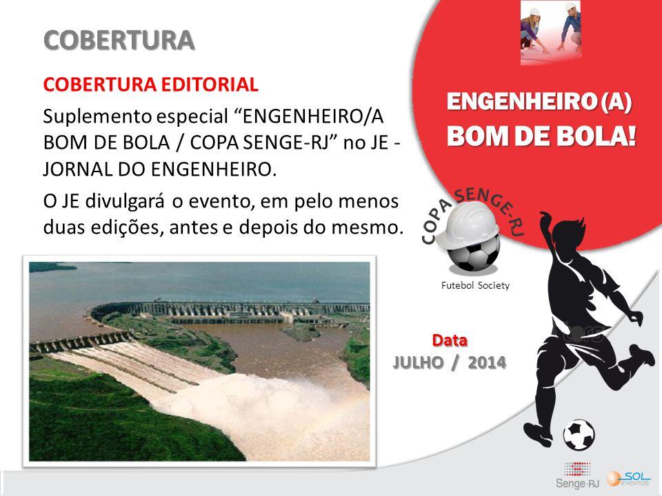 """COBERTURA COBERTURA EDITORIAL Suplemento especial """"ENGENHEIRO/A BOM DE BOLA / COPA SENGE-RJ"""" no JE - JORNAL DO ENGENHEIRO. O JE divulgará o evento, em"""