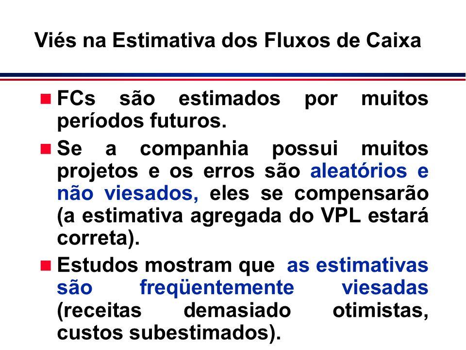 n FCs são estimados por muitos períodos futuros. n Se a companhia possui muitos projetos e os erros são aleatórios e não viesados, eles se compensarão