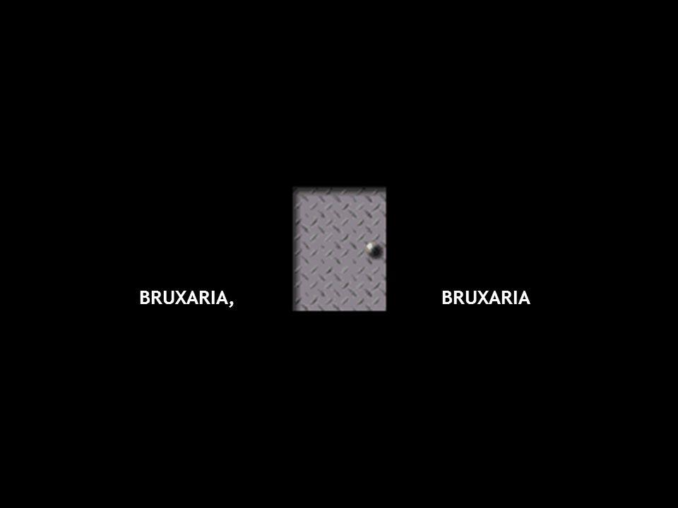 BRUXARIA,BRUXARIA