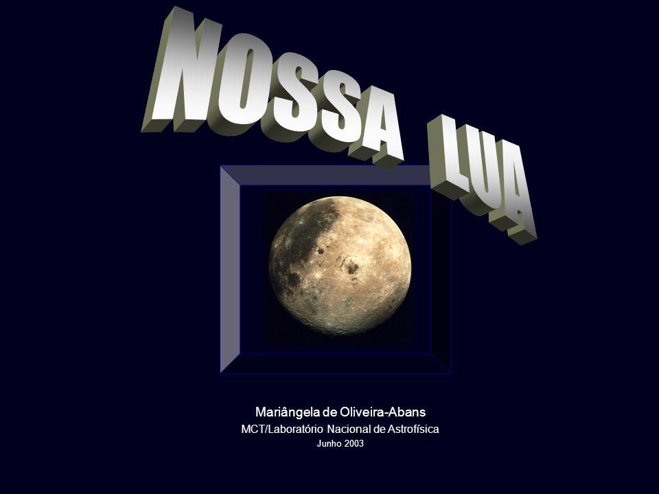 Mariângela de Oliveira-Abans MCT/Laboratório Nacional de Astrofísica Junho 2003