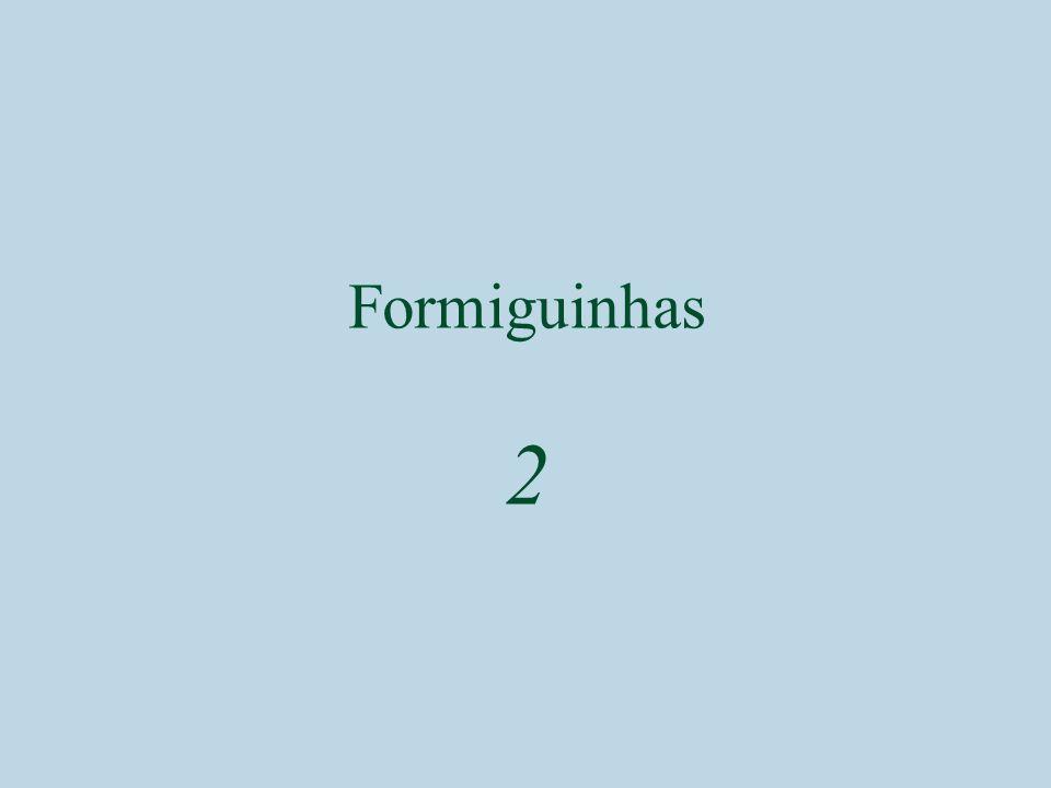 Formiguinhas 2