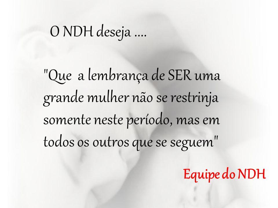 O NDH deseja....