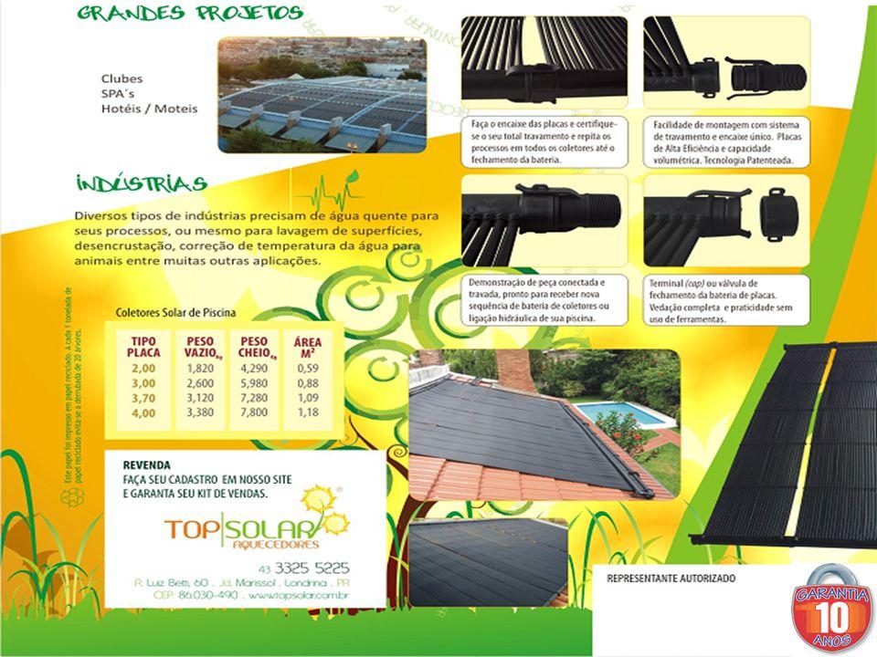 A Top Solar produz outras medidas de acordo com o seu projeto Obs: todos os coletores Top Solar, são testados com á gua e ar em alta pressão antes de chegar em sua residência.