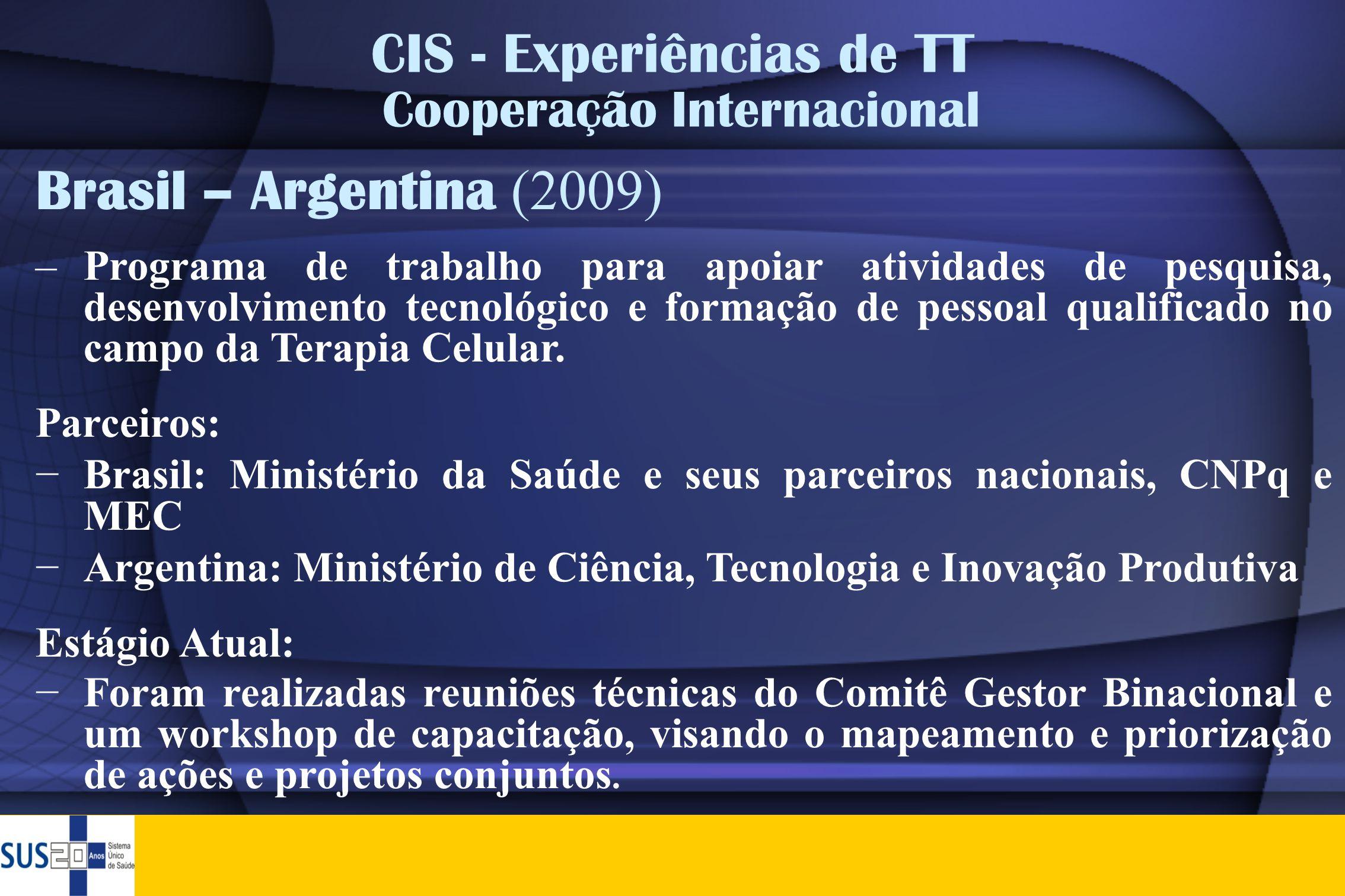 Brasil – Argentina (2009) –Programa de trabalho para apoiar atividades de pesquisa, desenvolvimento tecnológico e formação de pessoal qualificado no c