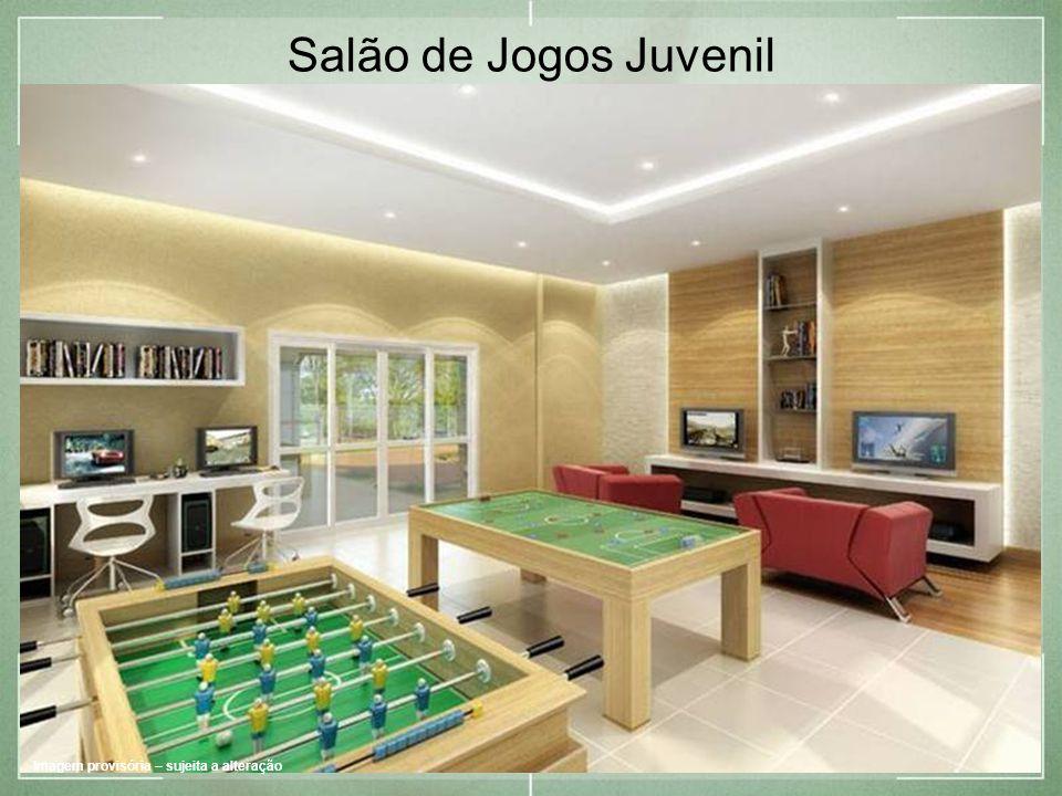 Imagem provisória – sujeita a alteração Salão de Jogos Juvenil Imagem provisória – sujeita a alteração