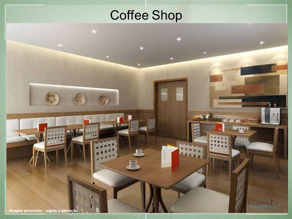 Coffee Shop Imagem provisória – sujeita a alteração