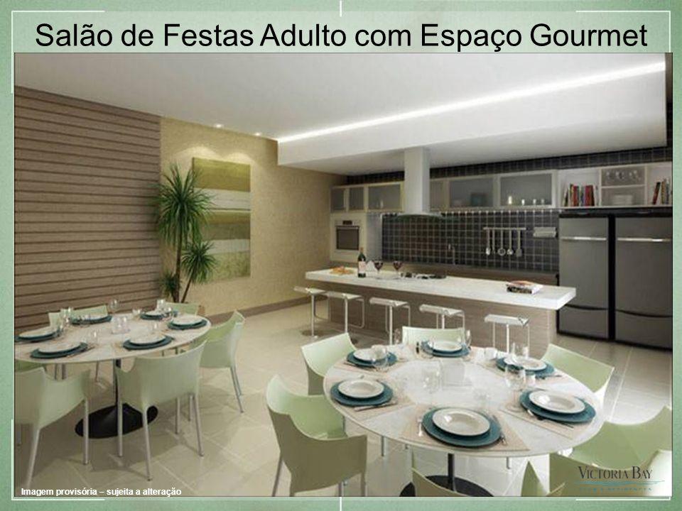 Salão de Festas Adulto com Espaço Gourmet Imagem provisória – sujeita a alteração