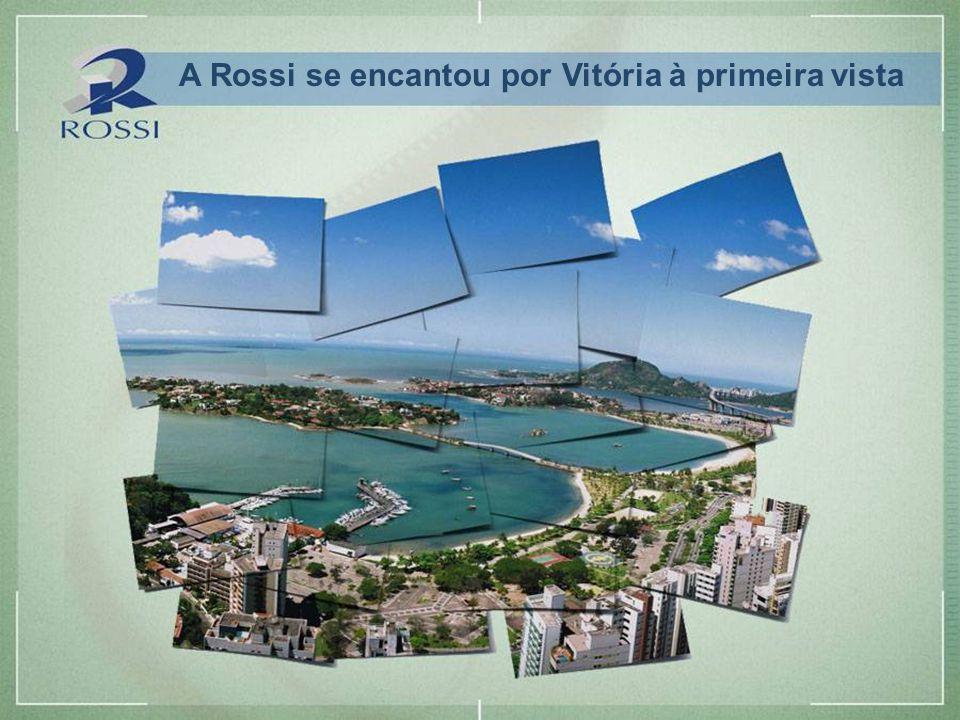 Imagem provisória – sujeita a alteração A Rossi se encantou por Vitória à primeira vista
