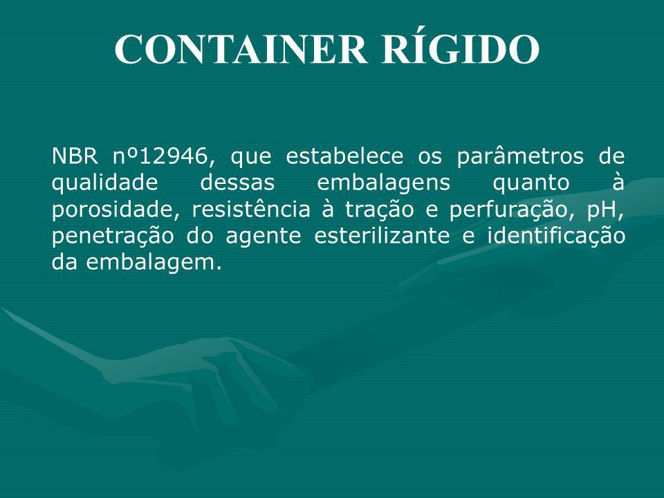 NBR nº12946, que estabelece os parâmetros de qualidade dessas embalagens quanto à porosidade, resistência à tração e perfuração, pH, penetração do age