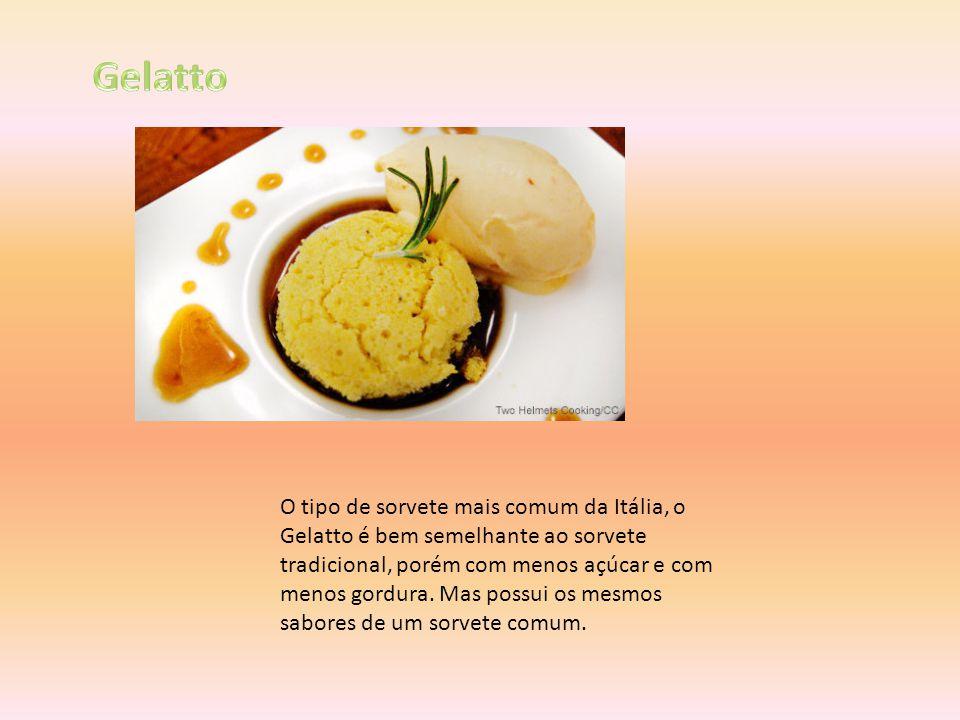 O tipo de sorvete mais comum da Itália, o Gelatto é bem semelhante ao sorvete tradicional, porém com menos açúcar e com menos gordura. Mas possui os m