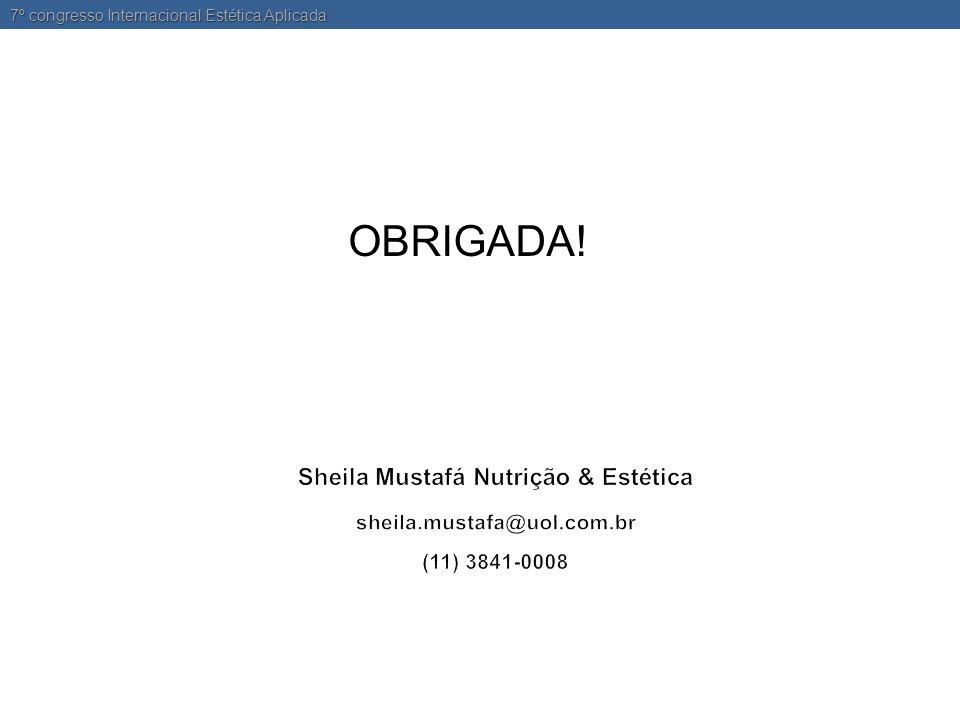 OBRIGADA! 7º congresso Internacional Estética Aplicada