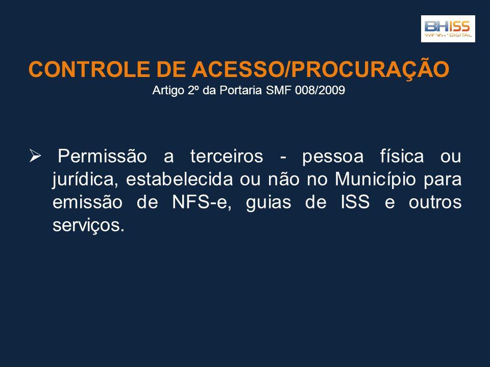  Permissão a terceiros - pessoa física ou jurídica, estabelecida ou não no Município para emissão de NFS-e, guias de ISS e outros serviços.