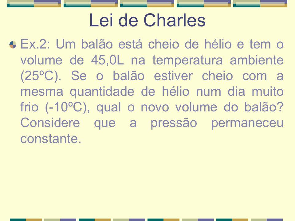 Combinação das Leis de Boyle e Charles; O volume de um gás é inversamente proporcional a sua pressão, a temperatura constante (Lei de Boyle) e diretamente proporcional à temperatura absoluta (TºK) a pressão constante (Lei de Charles).