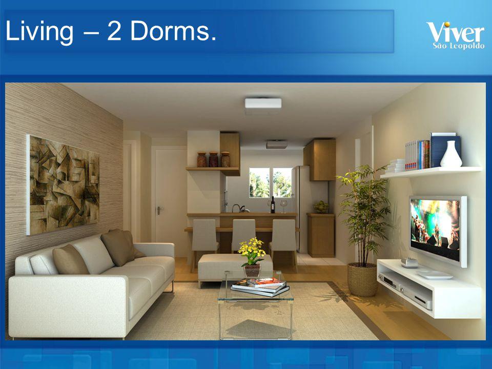 Living – 2 Dorms.