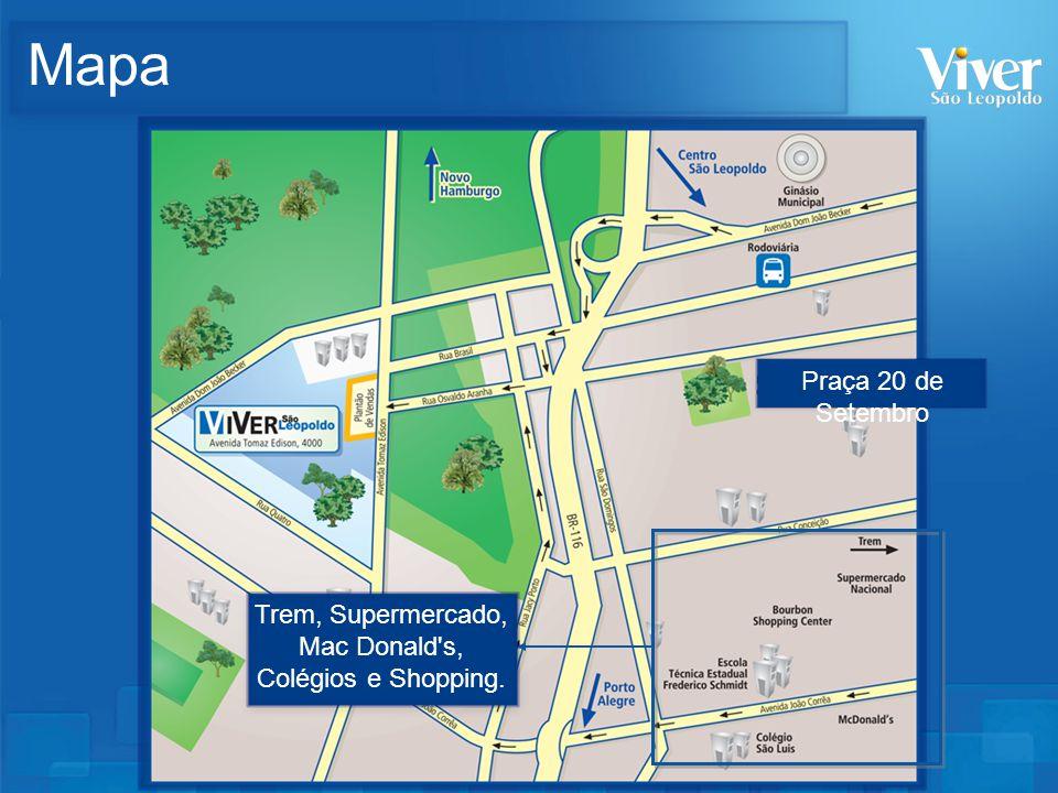 Mapa Praça 20 de Setembro Trem, Supermercado, Mac Donald's, Colégios e Shopping.
