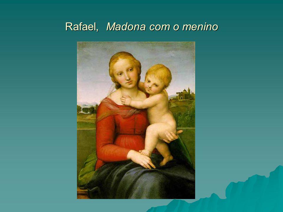 Rafael, Madona com o menino