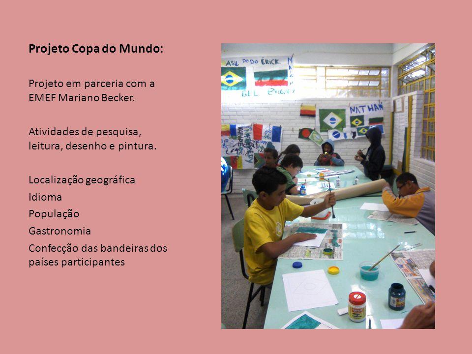 Projeto Copa do Mundo: Projeto em parceria com a EMEF Mariano Becker. Atividades de pesquisa, leitura, desenho e pintura. Localização geográfica Idiom