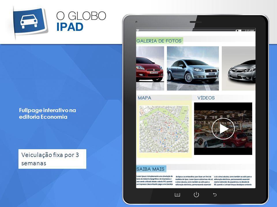 Fullpage interativo na editoria Economia Veiculação fixa por 3 semanas