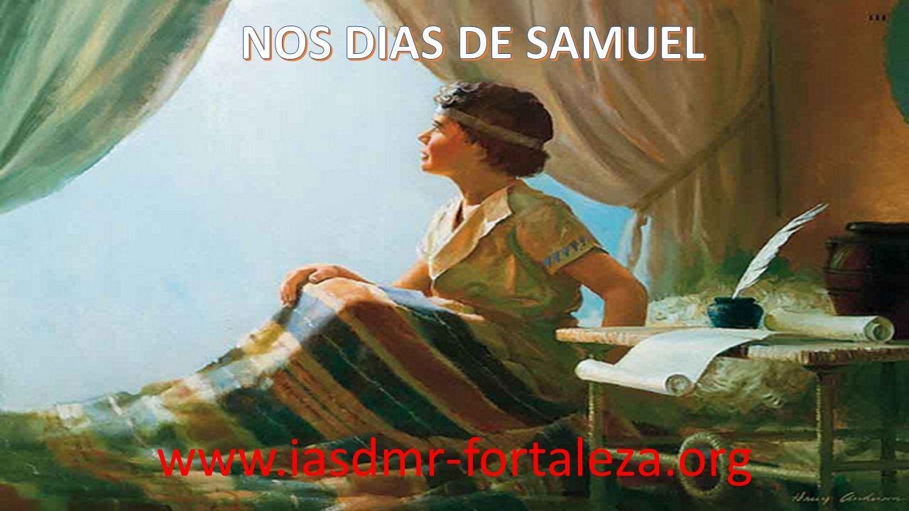 Os casos de abusos praticados entre o povo [de Israel] não foram referidos a Samuel.