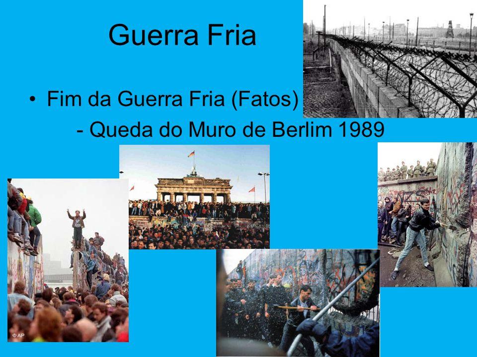 Guerra Fria •Fim da Guerra Fria (Fatos) - 1985 Mikhail Gorbatchev iniciou uma transição do socialismo para o capitalismo 1. Glasnost Abertura Política