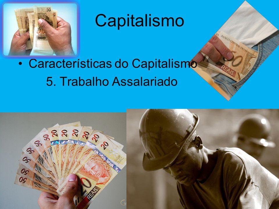 Capitalismo •Características do Capitalismo 4. Concorrência