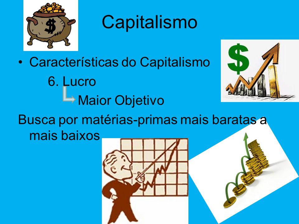 Capitalismo •Características do Capitalismo 5. Trabalho Assalariado