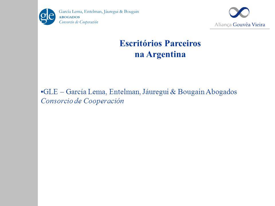 Escritórios Parceiros na Argentina •GLE – García Lema, Entelman, Jáuregui & Bougain Abogados Consorcio de Cooperación