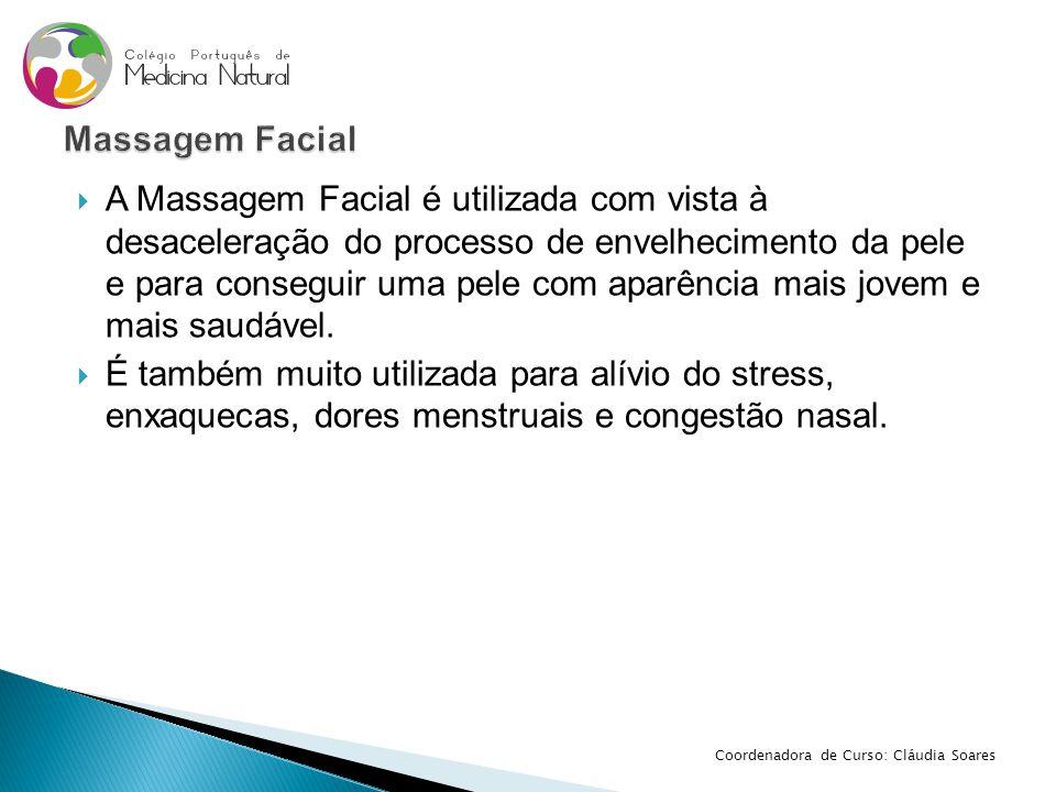  A Massagem Facial é utilizada com vista à desaceleração do processo de envelhecimento da pele e para conseguir uma pele com aparência mais jovem e m