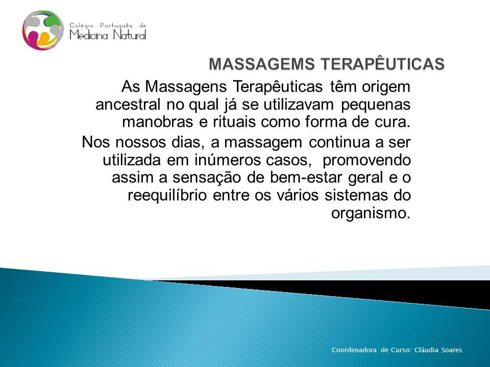 As Massagens Terapêuticas têm origem ancestral no qual já se utilizavam pequenas manobras e rituais como forma de cura. Nos nossos dias, a massagem co