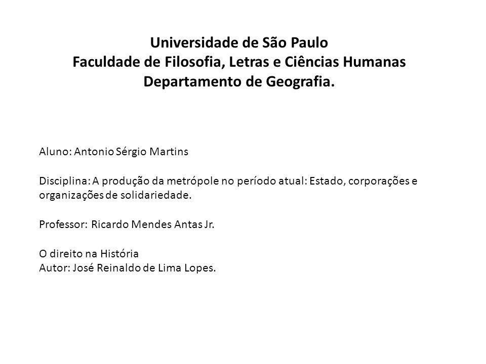 Universidade de São Paulo Faculdade de Filosofia, Letras e Ciências Humanas Departamento de Geografia.