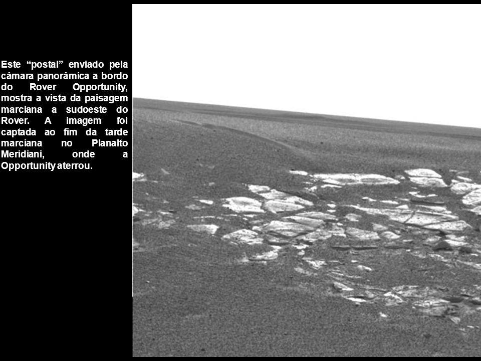 Este postal enviado pela câmara panorâmica a bordo do Rover Opportunity, mostra a vista da paisagem marciana a sudoeste do Rover.