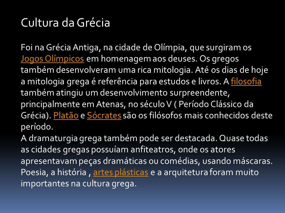 Foi na Grécia Antiga, na cidade de Olímpia, que surgiram os Jogos Olímpicos em homenagem aos deuses. Os gregos também desenvolveram uma rica mitologia
