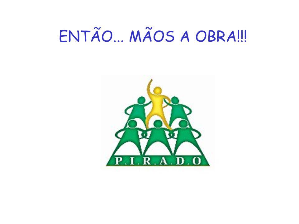 ENTÃO... MÃOS A OBRA!!!