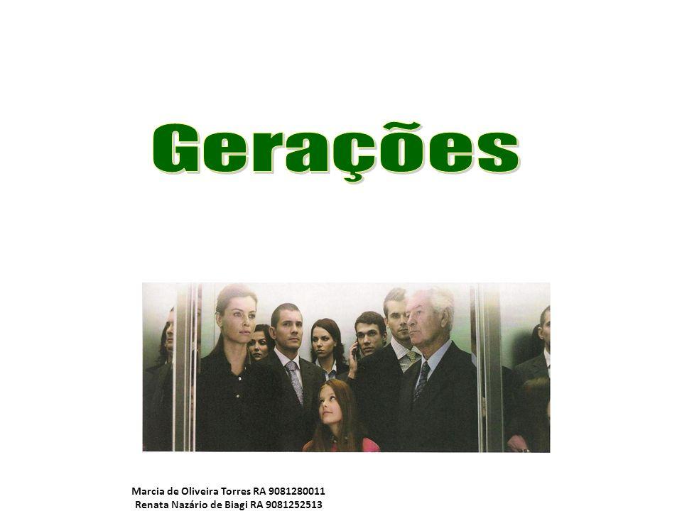 Marcia de Oliveira Torres RA 9081280011 Renata Nazário de Biagi RA 9081252513