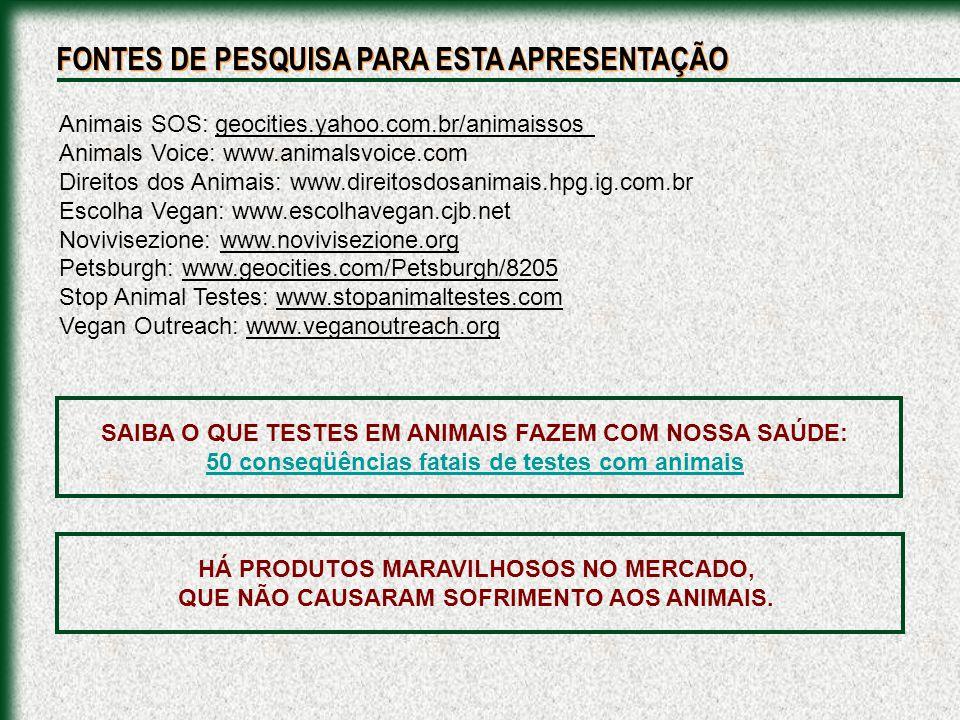 SAIBA O QUE TESTES EM ANIMAIS FAZEM COM NOSSA SAÚDE: 50 conseqüências fatais de testes com animais 50 conseqüências fatais de testes com animais Anima