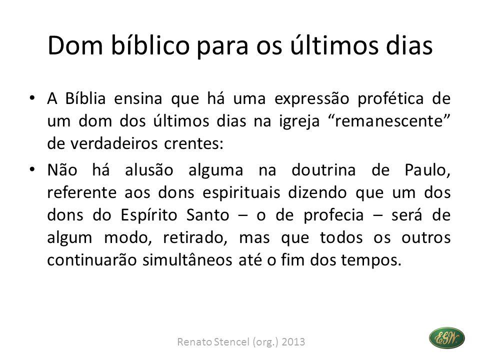 Dom bíblico para os últimos dias • Joel prediz que o dom profético será restaurado no fim dos tempos.