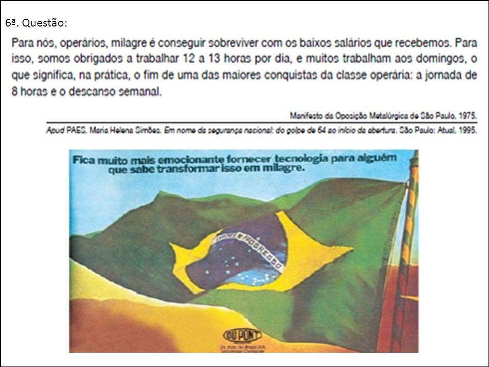 Entre 1969 e 1973, em função das taxas de crescimento então alcançadas, o momento econômico do país ficou conhecido como o do milagre brasileiro .