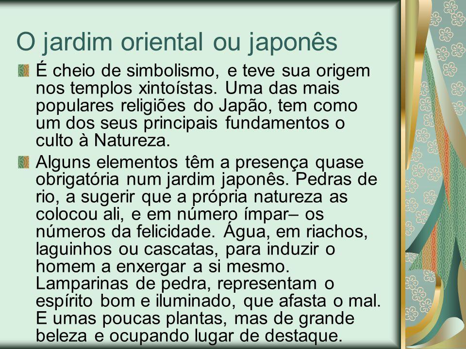O jardim oriental ou japonês É cheio de simbolismo, e teve sua origem nos templos xintoístas.
