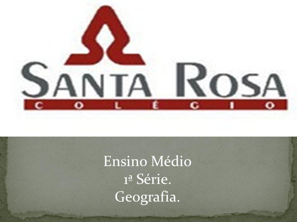 Ensino Médio 1ª Série. Geografia.