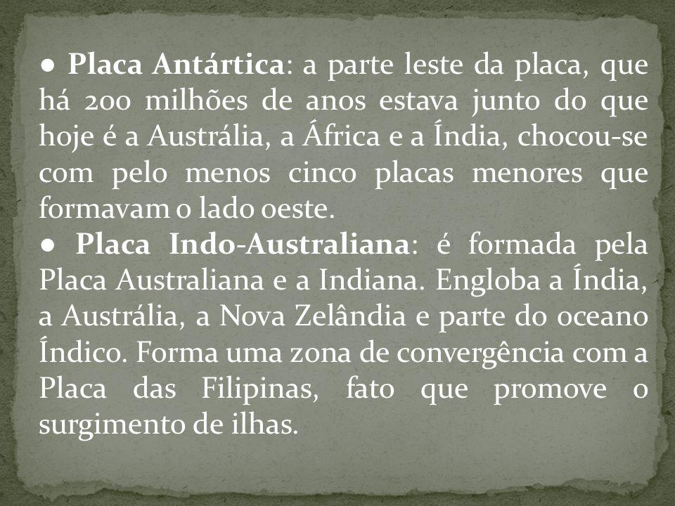 ● Placa Euroasiática Ocidental: nele estão o continente europeu e o extremo oeste da Ásia.