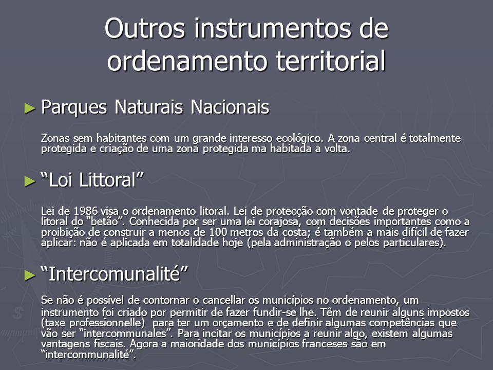 Outros instrumentos de ordenamento territorial ► Parques Naturais Nacionais Zonas sem habitantes com um grande interesso ecológico. A zona central é t