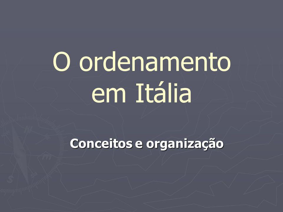 O ordenamento em Itália Conceitos e organização