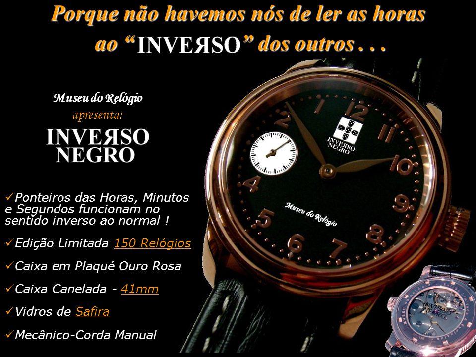 """Porque não havemos nós de ler as horas ao """" """" dos outros... ao """" """" dos outros... Museu do Relógio apresenta:  Ponteiros das Horas, Minutos e Segundos"""